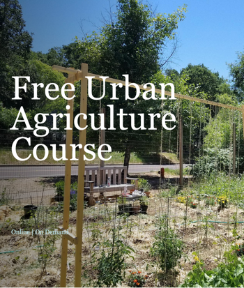 Free Urban Agriculture Course